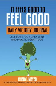 It Feels Good to Feel Good Daily Victory Journal